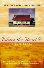 Where the Heart Is by Billie Letts (1998, Paperback, Reprint)
