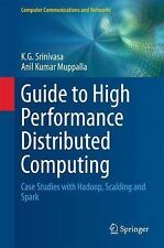 Computer Communications and Networks: Guide to High Performance Distributed...
