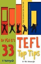 Dr Phil G's 33 Top Tefl Tips by Phil Glenwright (2011, Paperback)