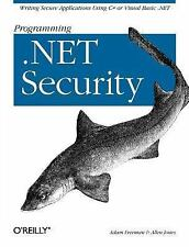 Programming . Net Security : Writing Secure Applications Using C# or Visual...