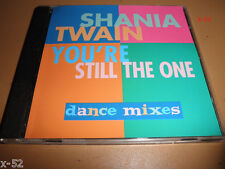 SHANIA TWAIN dance remix YOU'RE STILL THE ONE single CD 5 track Mutt Lange