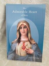 The Admirable Heart of Mary by Saint John Eudes Reprint of the 1947 Edition
