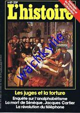 L'histoire n°67 - 05/1984 torture justice Sénèque Jacques Cartier téléphone