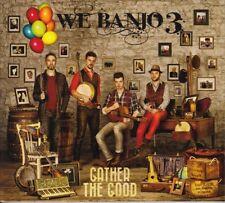 We Banjo 3 - Gather the Good [New CD] UK - Import