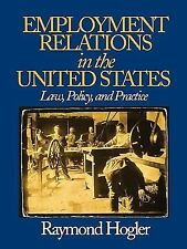 Employment Relations in the United States : Law, Policy, and Practice by...