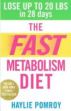 The Fast Metabolism Diet by Haylie Pomroy NEW