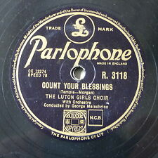 78rpm LUTON GIRLS CHOIR count your blessings / break of day