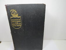 Antique 1908 HOUSEHOLD DISCOVERIES AND MRS. CURTIS'S COOK BOOK HC Sidney Morse