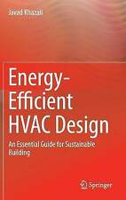 Energy-efficient Hvac Design Khazaii  Javad 9783319110462