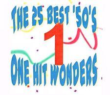 The 25 Best '50's One Hit Wonders CD  Rockin' Memories