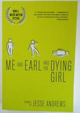 Me and Earl and the Dying Girl by Jesse Andrews (2015, Paperback, Revised)