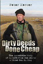 Dirty Deeds Done Cheap Peter Mercer Very Good Book