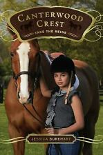 Take the Reins (Canterwood Crest #1) by Burkhart, Jessica