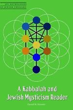 JPS Anthologies of Jewish Thought: A Kabbalah and Jewish Mysticism Reader by...