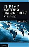 The IMF and Global Financial Crises: Phoenix Rising?