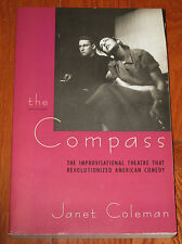 The Compass: Improvisational Theatre That Revolutionized Am.Comedy; Coleman
