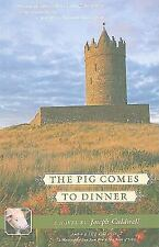 G, The Pig Comes to Dinner, Joseph Caldwell, 1883285399, Book