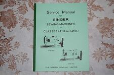 Professional Service Manual for Singer Sewing Machines of Classes 411U and 412U.