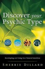 New, Discover Your Psychic Type: Developing and Using Your Natural Intuition, Sh