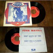 JOHN MAYALL - Don't Waste My Time French PS 7' Blues Rock 69
