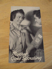 "RARE WWII Era 1943 BSA Booklet/Brochure~""MOTHER GOES SCOUTING""~Ephemera~"