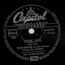 Stan KENTON - After You & Eager Beaver / Sehr schöne 78 rpm CAPITOL - Schellack