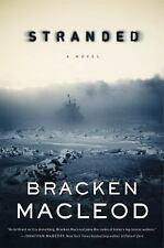 Stranded by Bracken MacLeod NEW SIGNED First Edition Hardcover