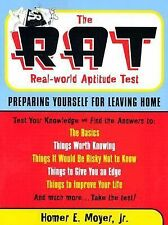 The Rat: the Real World Aptitude Test: Preparing Yourself for Leaving Home, Moye