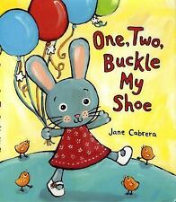 One, Two, Buckle My Shoe by Jane Cabrera (2009, Hardcover)
