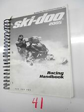 2005  SKI-DOO SNOWMOBILE  RACING HANDBOOK SERVICE MANUAL P/N 484 200 063  (854))