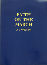 Faith On The March by A.H. Macmillan (Paper Back)