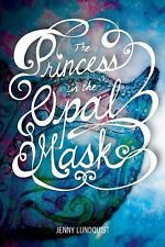 The Princess in the Opal Mask by Jenny Lundquist (2013, Paperback)