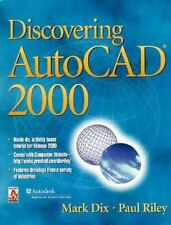Discovering AutoCAD 2000 by Mark Dix and Paul Riley (1999, Paperback)