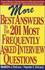 More Best Answers to the 201 Most Frequently Asked Interview Questions by...