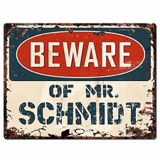 PP2390 Beware of MR. SCHMIDT Plate Chic Sign Home Store Wall Decor Funny Gift