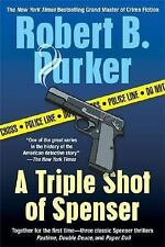 A Triple Shot of Spenser (Spenser Mysteries), Robert B. Parker, 0425206718, Book