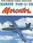 Naval Fighters Ser.: Martin P4M-1/1Q Mercator No. 37 by Steve Ginter (1996,...