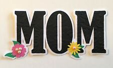 Mothers Day MOM Title Diecut Embellishment Paper piecing (#102)
