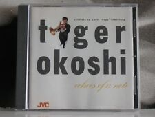 TIGER OKOSHI ECHOES OF A NOTE - A TRIBUTE TO LOUIS POPS ARMSTRONG CD LIKE NEW