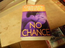 Last Chance Rescue: No Chance by Christy Reece (2010, Paperback)  (r)