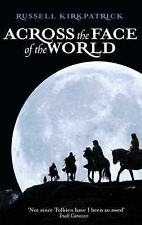 Across the Face of the World (Fire of Heaven Trilogy), Russell Kirkpatrick, Pape
