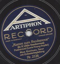 Max Kuttner singt Tanzmusik : Komm zum Rendezvous , Foxtrot