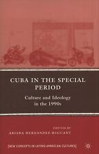New Directions in Latino American Cultures: Cuba in the Special Period :...