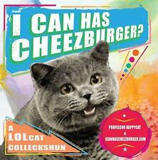 Acc, I Can Has Cheezburger?: A LOLcat Colleckshun, icanhascheezburger.com, Profe