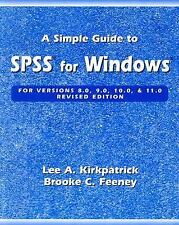 A Simple Guide to SPSS for Windows for Versions 8.0, 9.0, 10.0, and 11.0 (Revise