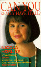 Can You Have it All?, Nicola Horlick
