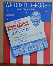 "We Did It Before And We Can Do It Again - from ""Banjo Eyes"" - 1941 sheet music"