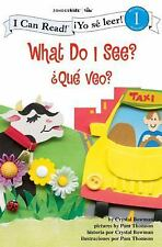 What Do I See? /  Que veo?: Biblical Values (I Can Read! /  Yo se leer!)