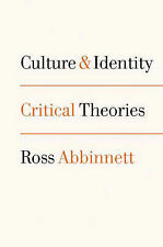 Culture and Identity: Critical Theories by Ross Abbinnett (Paperback, 2003)