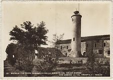 BRESCIA - LA TORRE MIRABELLA SULLA SOMMITA' DEL COLLE CIDNEO 1948